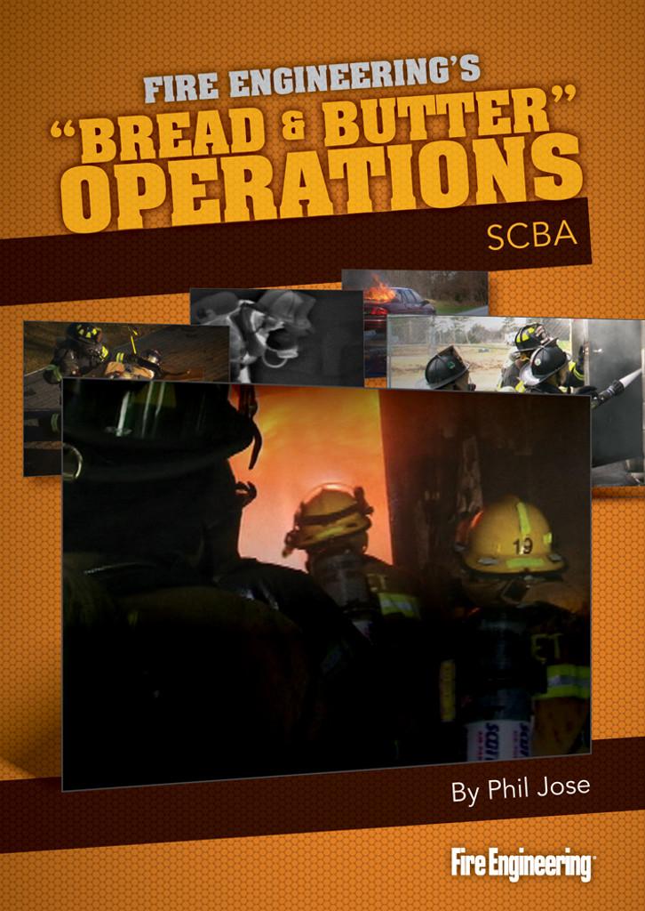 """Bread & Butter"" Operations: SCBA DVD"