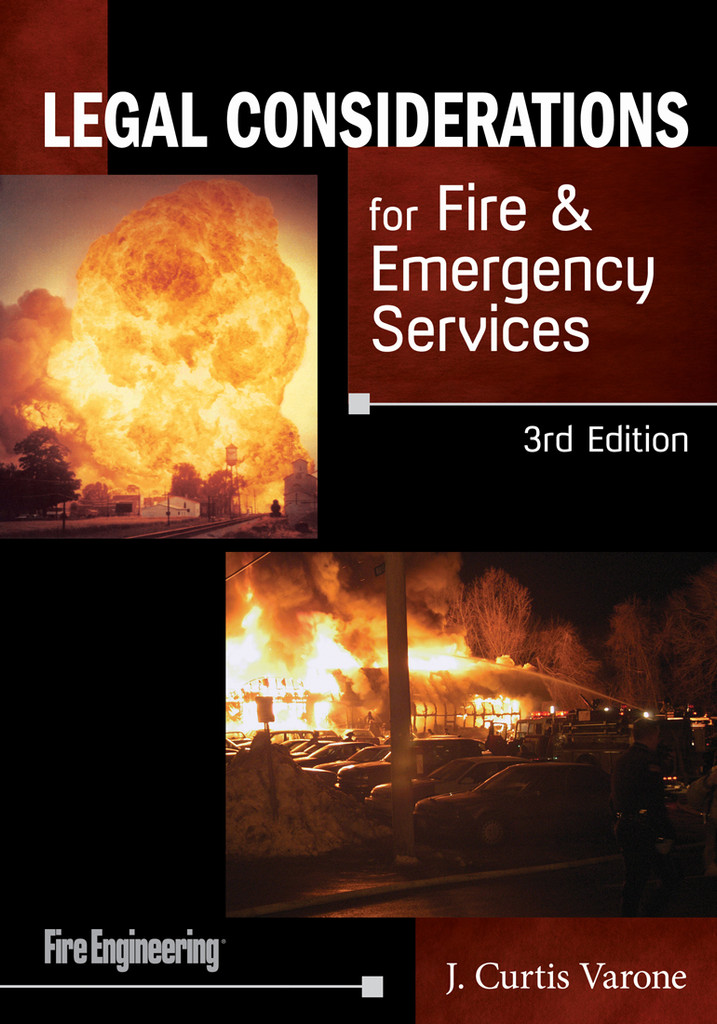 Legal Considerations for Fire & Emergency Services, 3rd Edition