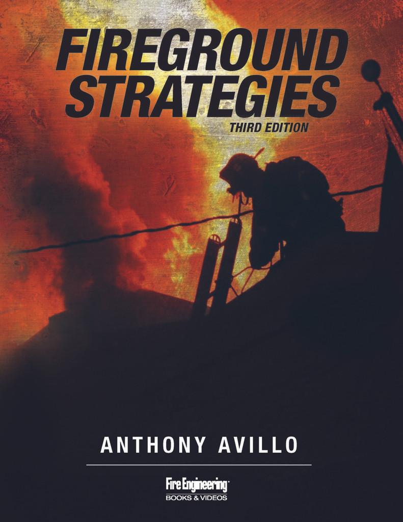 Fireground Strategies, Third Edition