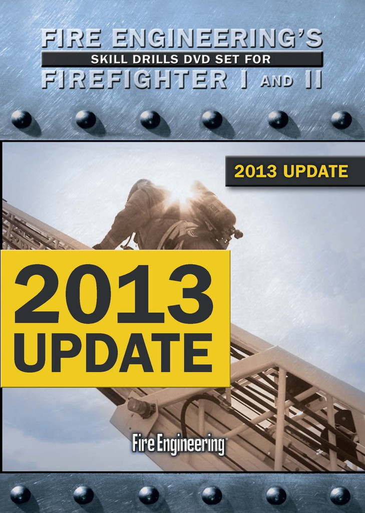 Fire Engineering's Skill Drills DVD Set for Firefighter I & II -- 2013 Update