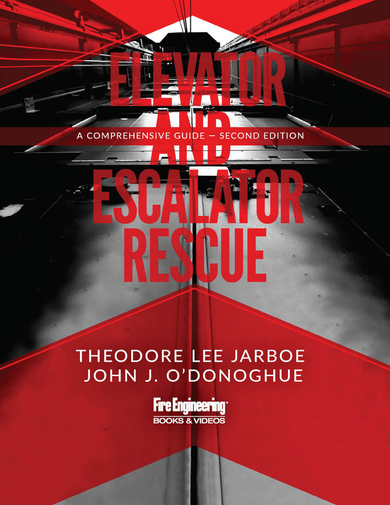 Elevator & Escalator Rescue: A Comprehensive Guide, 2nd Edition