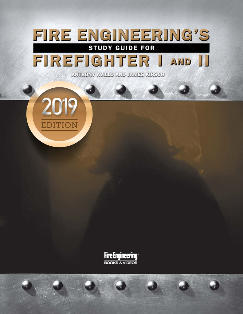 Fire Engineering's Study Guide for Firefighter I&II, 2019 Update