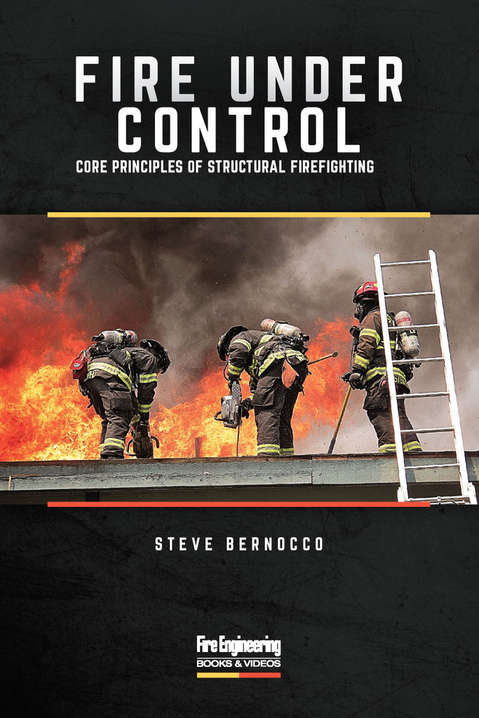 ebook - Fire Under Control: Core Principles of Structural Firefighting