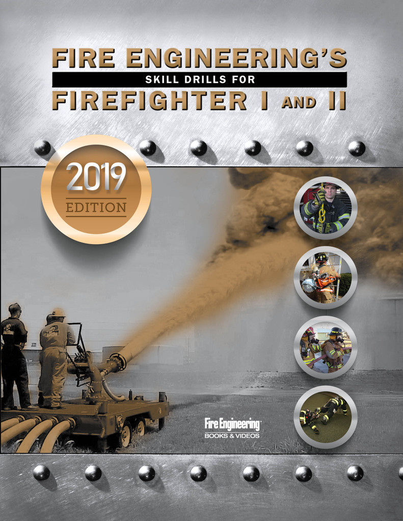 ebook - Fire Engineering's Skill Drills for Firefighter I&II - 2019 Update
