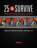 25 to Survive: Reducing Residential Injury and LODD