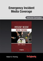 Emergency Incident Media Coverage: Instructor Curriculum