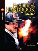 Fire Officer's Handbook of Tactics Video Series #10: Ventilation DVD