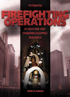 Firefighting Operations In High-Rise and Standpipe-Equipped Buildings