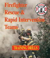 Firefighter Rescue & Rapid Intervention Teams Training Drills
