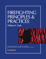 Firefighting Principles & Practices, Second Edition