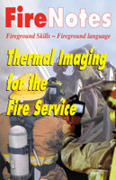 FireNotes: Thermal Imaging for the Fire Service