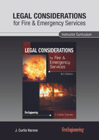 Legal Considerations for Fire & Emergency Services, 3rd Edition: Instructor Curriculum