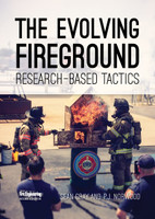 The Evolving Fireground: Research-Based Tactics DVD