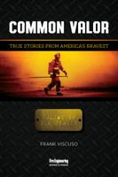 Common Valor: True Stories from America's Bravest, Vol 1 New Jersey