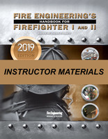 Fire Engineering's Instructor Materials for Firefighter I&II - 2019 Update