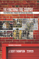 ebook - The Functional Fire Company: Positioning Small Groups for Success and Survival