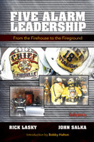 ebook - Five Alarm Leadership: From the Firehouse to the Fireground
