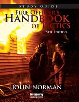 Fire Officer's Handbook of Tactics, 5th Ed Study Guide