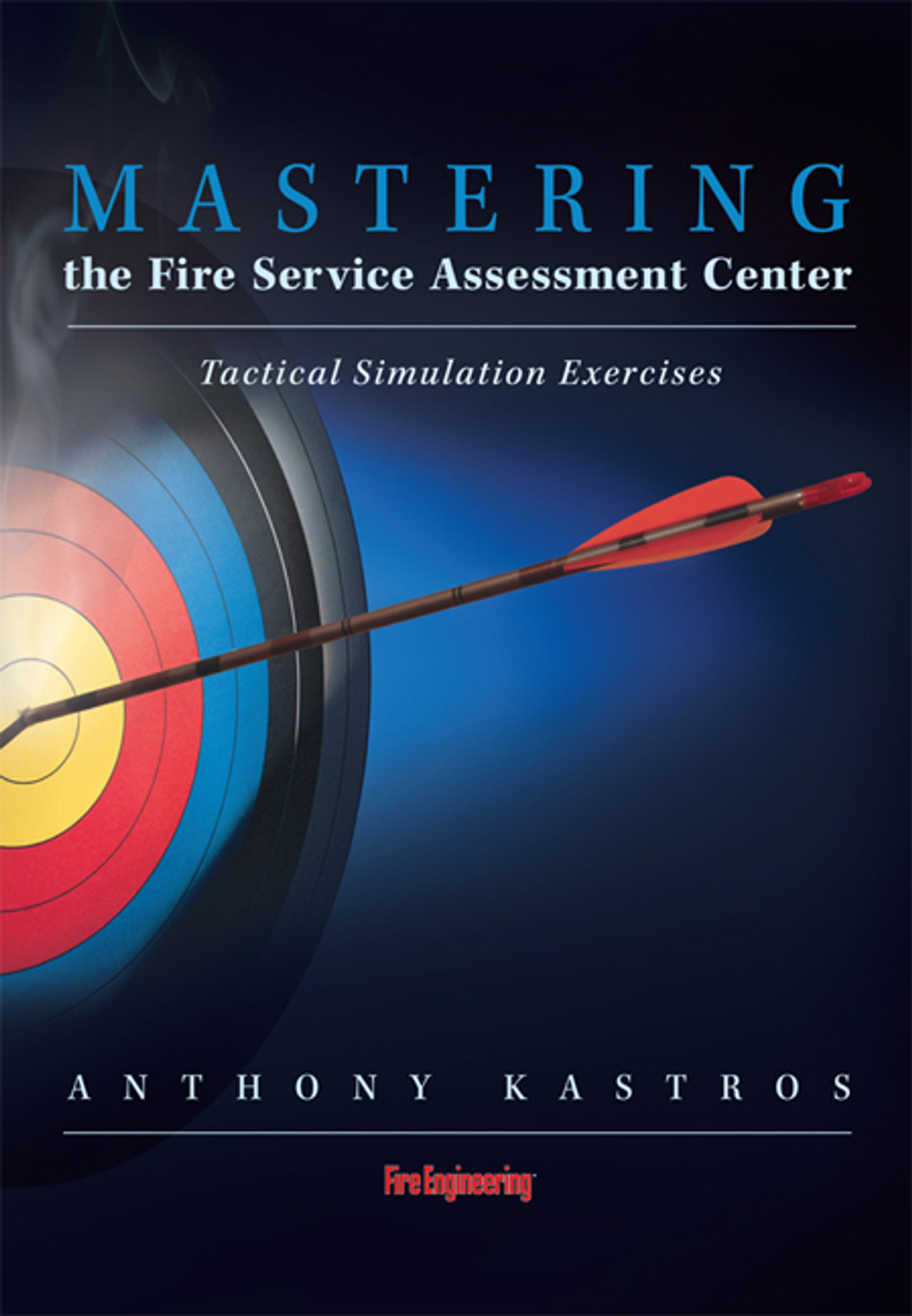 Mastering the Fire Service Assessment Center: Tactical Simulation Exercises  DVD