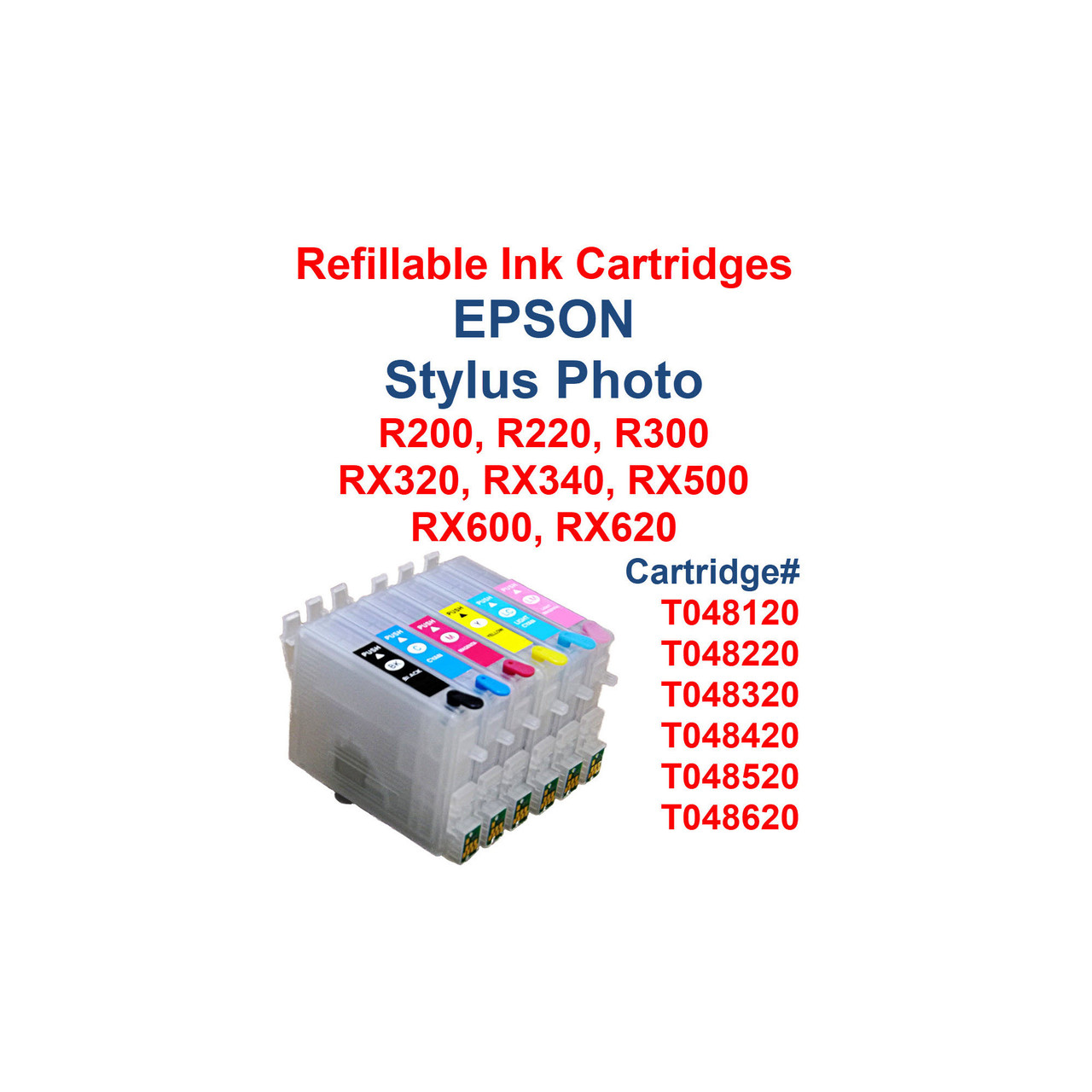 6- Refillable Ink Cartridges for Epson Stylus Photo R200 R220 R300 RX320 RX340 RX500 RX600 RX620 printers  Cartridges work with printers: Epson Stylus Photo R200 Epson Stylus Photo R220 Epson Stylus Photo R300 Epson Stylus Photo RX320 Epson Stylus Photo RX340 Epson Stylus Photo RX500 Epson Stylus Photo RX600 Epson Stylus Photo RX620  Package includes  6 Refillable Ink Cartridges with auto reset chips installed   6 Syringes for filling cartridges  >>> Los Angeles same day delivery available (Contact us for pricing) <<<