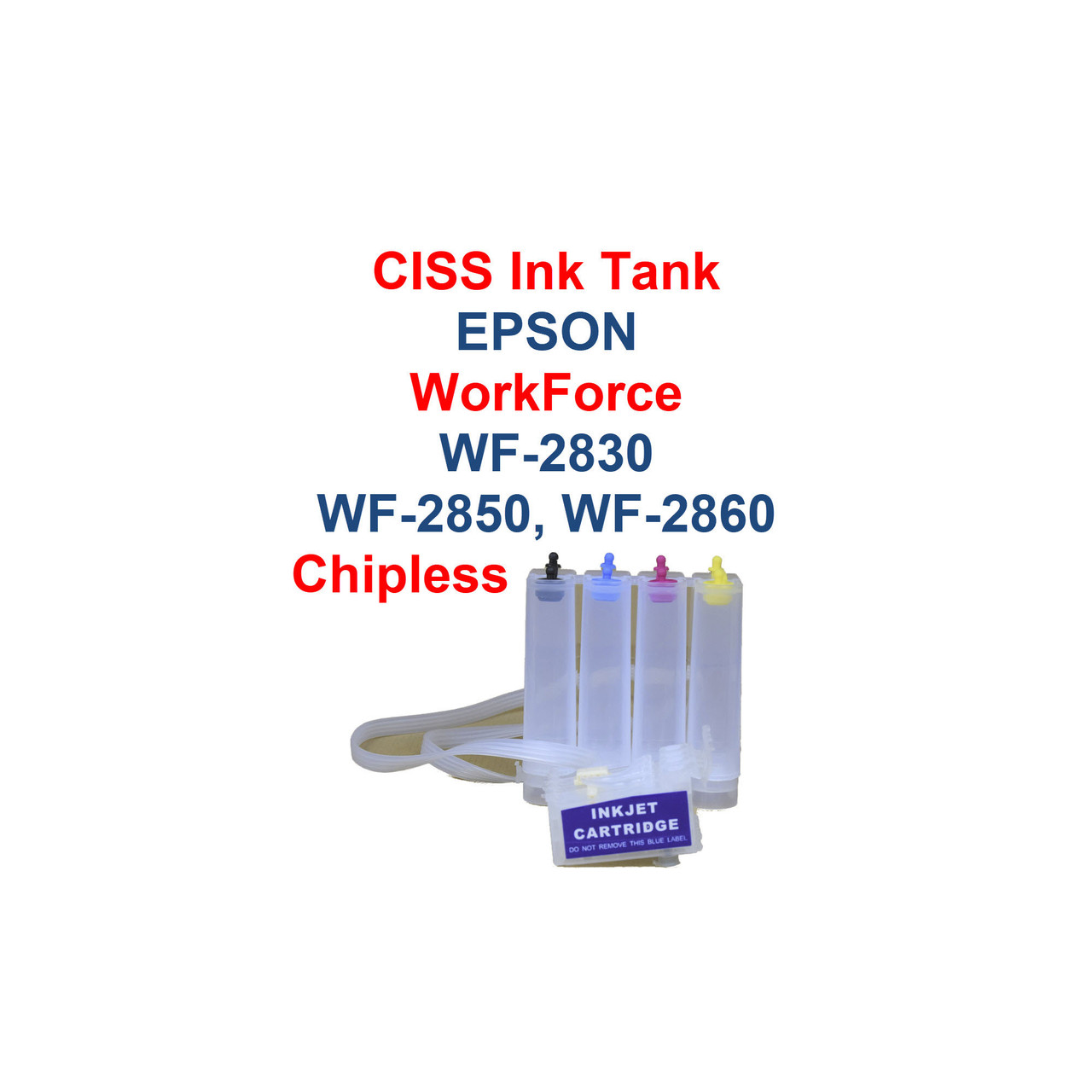 CISS Chipless Ink System for Epson WorkForce wf-2830 WF-2850 WF-2860 printers   Epson WorkForce WF-2830 Epson WorkForce WF-2850 Epson WorkForce WF-2860  CISS Chipless Ink Tank System for Epson WorkForce WF-2830, WF-2850, WF-2860 printers  Chipless NO CHIPS  This CISS must be used with the Chipless Firmware(we do not sell the Firmware) go to www.inkchip.net for firmware  CISS Tanks hold 100ml of ink each color  Ciss Ink Tank sold empty(No Ink)   >>> Los Angeles same day delivery available (Contact us for pricing) <<<