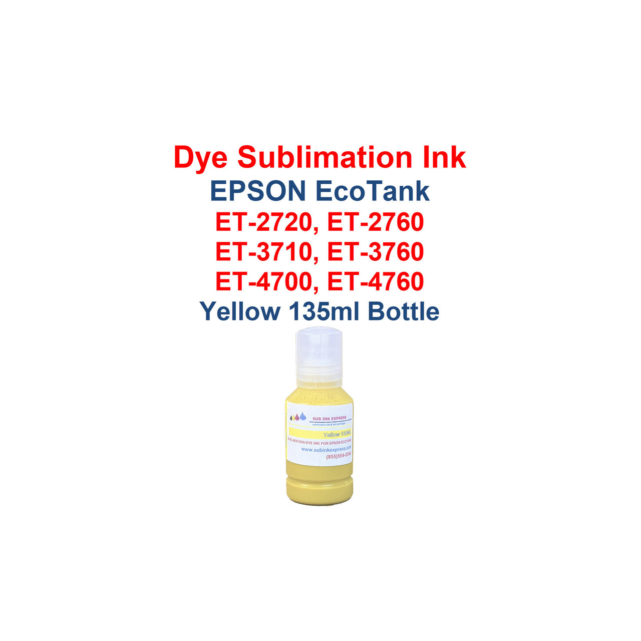 1 - Yellow 135ml bottle Dye Sublimation ink for Epson EcoTank models: et-2720 printer  et-2760 printer  et-3710 printer  et-3760 printer  et-4700 printer  et-4760 printer  Bottles have the New fill cap for filling the printer with ink  Package includes: Yellow 135ml bottles Dye Sublimation ink -  1x Yellow  Dye Sublimation Ink  Heat Transfer printing  T-Shirts, Hats, Metal, Ceramic, Mugs, Plates, etc...  Works with all substrates    No extra software  No color profiles needed  >>> Los Angeles same day delivery available (Contact us for pricing) <<<