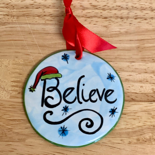 Handmade Hand Painted Ceramic Ornament Believe