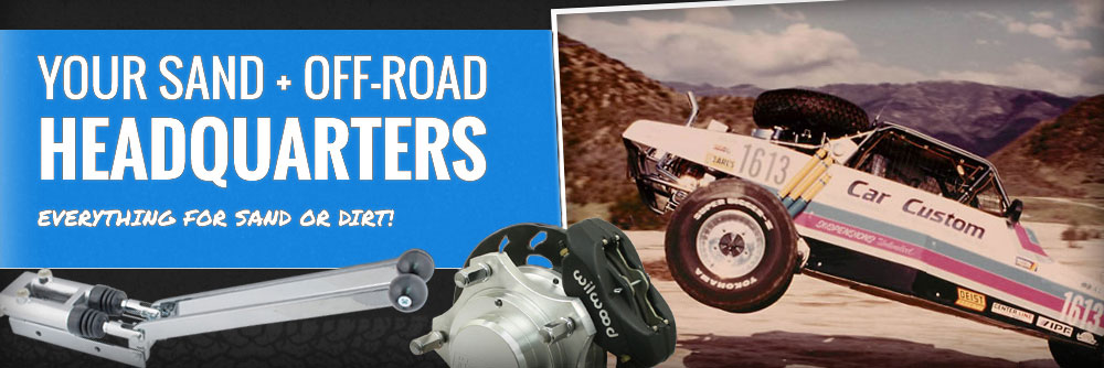 Your sand and off-road headquarters. Everything for sand or dirt!