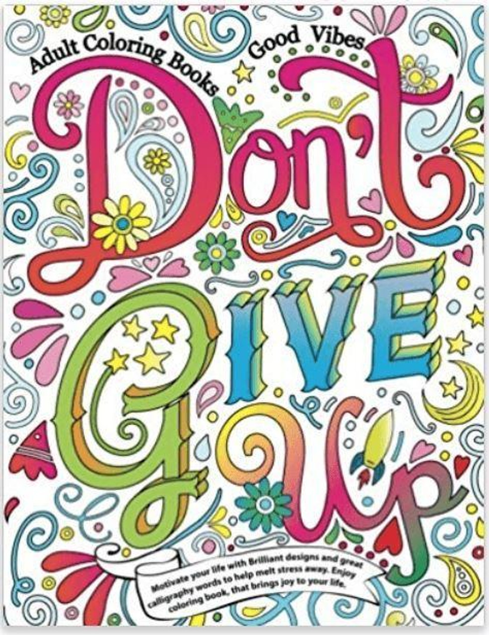 - Don't Give Up :Motivational Coloring Books |Wilson Inmate Package