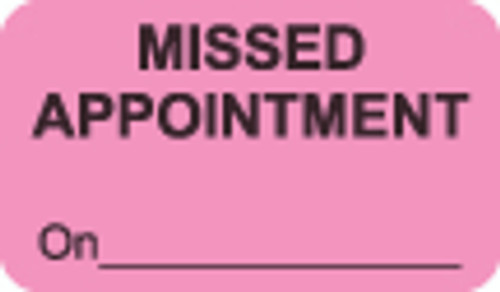Missed Appointment Label