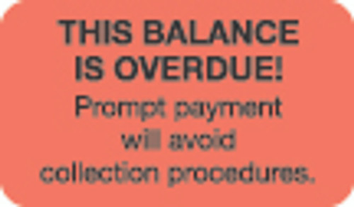 """This Balance is Overdue!"" Label - Fl. Red - 1-1/2"" x 7/8"" - 250/Box"