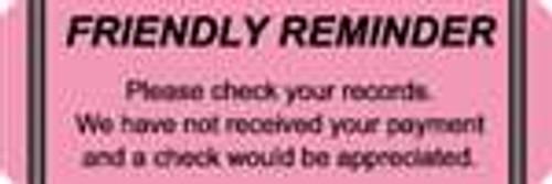 Friendly Reminder Label 1