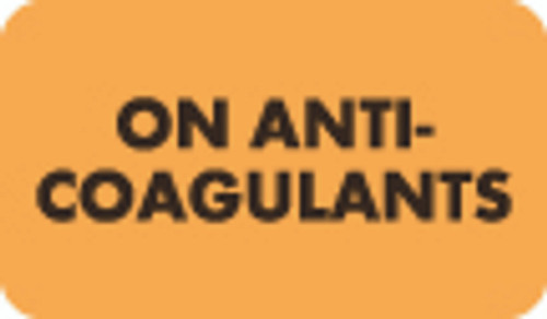 """On Anti-Coagulants"" Chart Label - Fl. Orange - 1-1/2"" x 7/8"" - 250/Box"