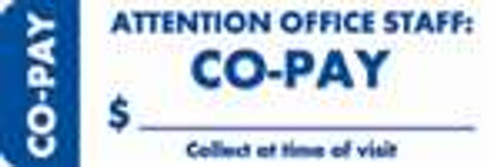 """Attention Office Staff: Co-Pay"" Label 4 - White/Blue - 3"" x 1"" - Box of 250"