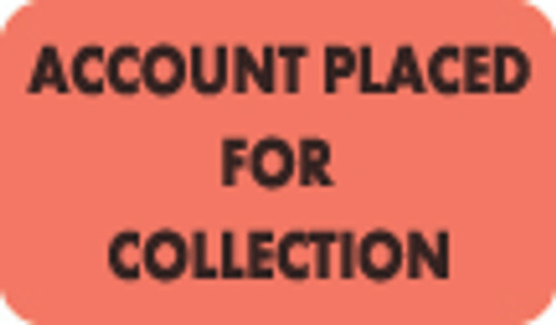 Account Placed For Collection Label