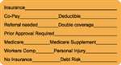 """Insurance"" Label - Insurance, Co-Pay, Deductible, Referral Needed, Double Coverage, Prior Approval Required, Medicare, Medicare Supplement, Workers Comp, Personal Injury, No Insurance, Debt Risk - Fl. Orange - 3 1/4"" x 1 3/4"" - Box of 250"