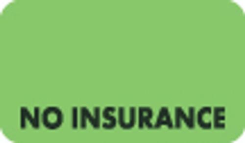 """No Insurance"" Label - Fl. Green - 1 1/2"" x 7/8"" - Box of 250"