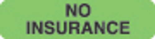 """No Insurance"" Label - Fl. Green - 1 1/4"" x 5/16"" - Box of 500"