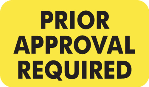 """Prior Approval Required"" Label - Fl. Chartreuse - 1 1/2"" x 7/8"" - Box of 250"