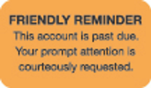 Friendly Reminder Label