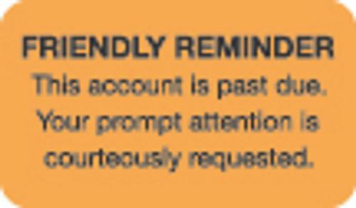 Friendly Reminder Label