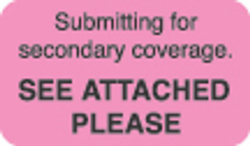"""""""Submitting For Secondary Coverage"""" Label - Fl. Pink - 1 1/2"""" x 7/8"""" - Box of 250"""