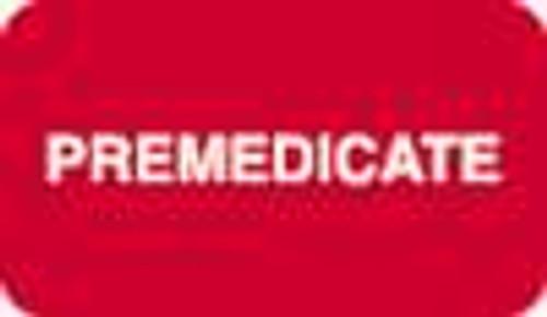 """Premedicate"" Label - 1-1/2"" x 7/8"" - Red/White - 250/Box"