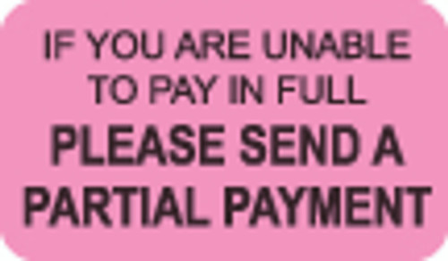If Your Are Unable to Pay In Full Label