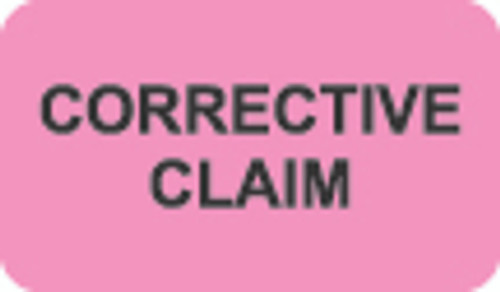 """Corrective Claim"" Label    FL. Pink/Black   1-1/2"" x 7/8""  250/bx"