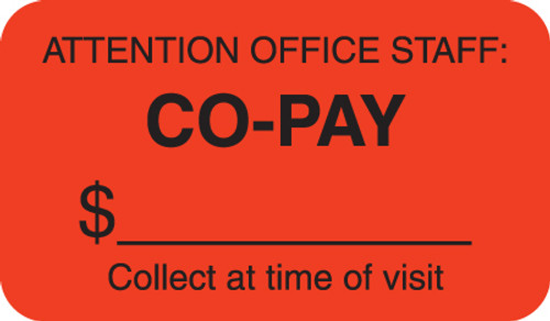 """Attention Office Staff: Co-Pay - Collect At Time of Visit"" Label - Fl. Red - 1-1/2"" x 7/8"" - 250/Roll"