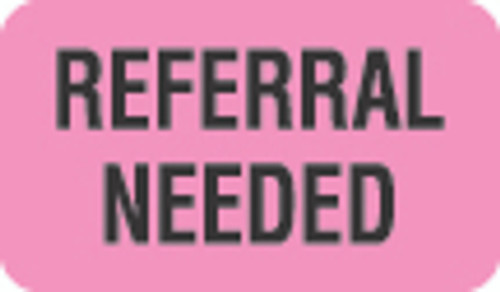 """""""Referral Needed"""" Label - Fl. Pink - 1 1/2"""" x 7/8"""" - Box of 250"""