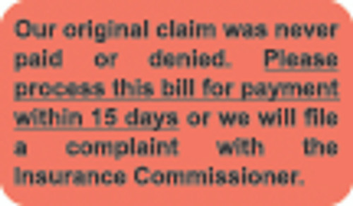 """Our Original Claim Was Never Paid or Denied Label""- Fl. Red - 1 1/2"" x 7/8"" - Box of 250"