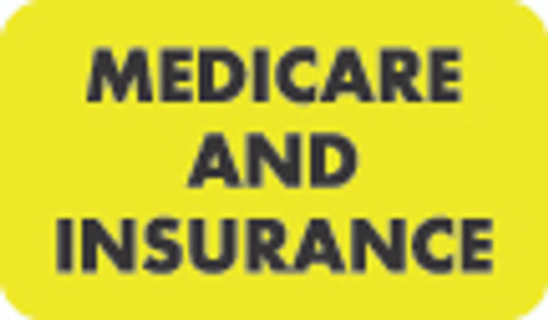 "'Medicare and Insurance' Label - 1-1/2"" x 7/8"" - Fl. Yellow - 250/Box"