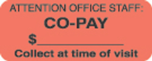 """Attention Office Staff: Co-Pay"" Label - Fl. Red - 1- 7/8"" x 3/4"" - Roll of 500"